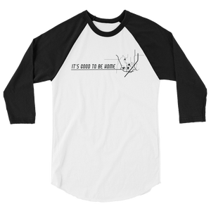 Destination: Home 3/4 Sleeve Raglan Unisex T-Shirt