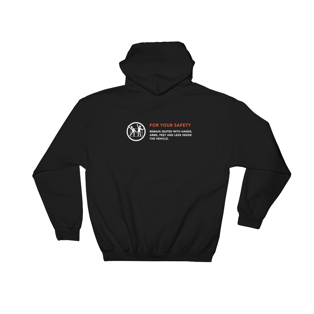 For Your Safety Hooded Sweatshirt