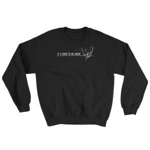 Destination: Home Sweatshirt