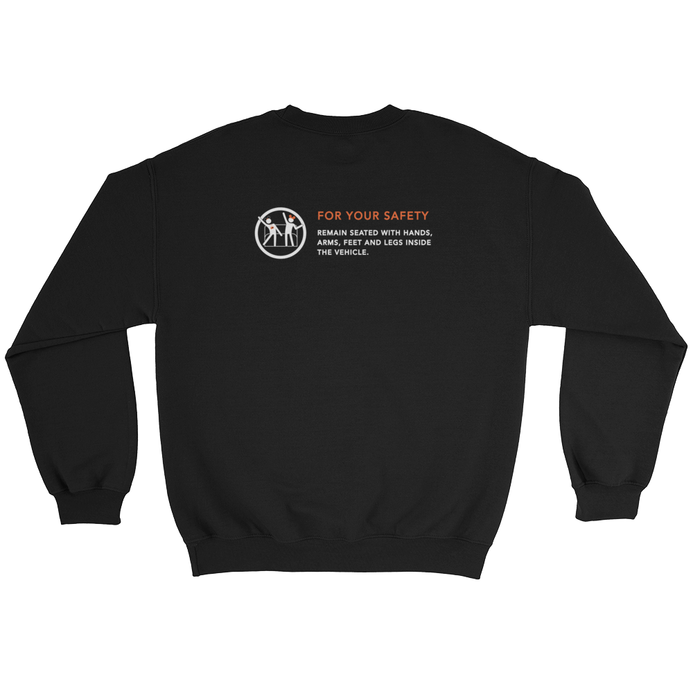 For Your Safety Sweatshirt