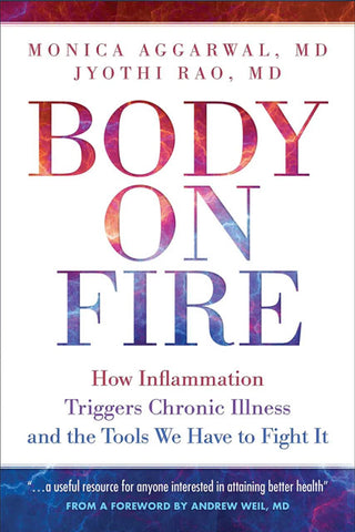 Body on Fire Book by Dr. Monica Aggarwal Chronic Inflamation