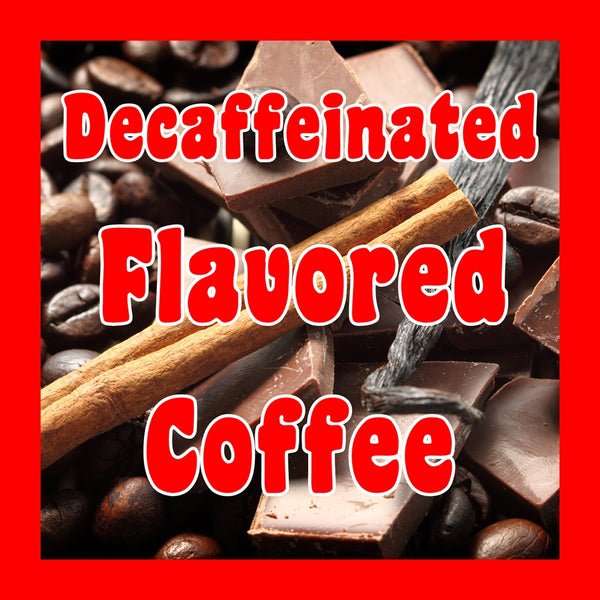 Decaf. Flavored Coffee