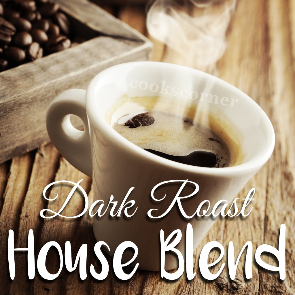 Dark Roast House Blend