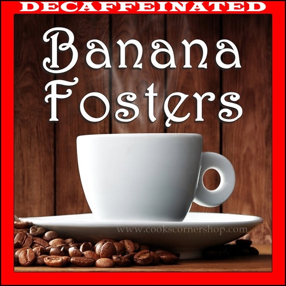 Decaf Banana Fosters Flavored Coffee