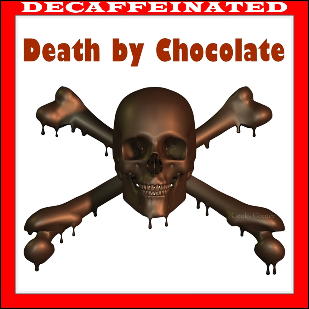 Decaf Death by Chocolate Flavored Coffee