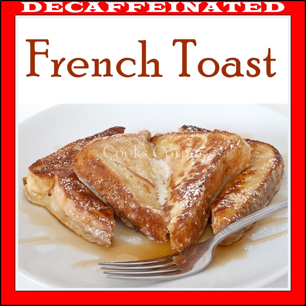 Decaf French TOAST Flavored Coffee