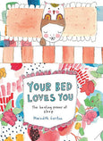Your Bed Loves You - Belinda's Store Yamba