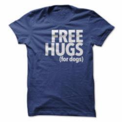 Free Hugs for Dogs - Guys Tee