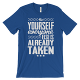 "Graphic T-Shirt , ""Be Yourself "" fair Tee"