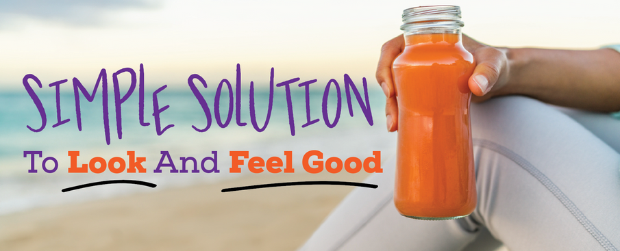 Simple Solution To Look and Feel Good