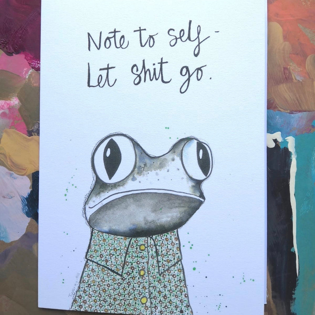 Card, AS08QUINTON, Quinton the frog, 'Note to self, let sh*t go'
