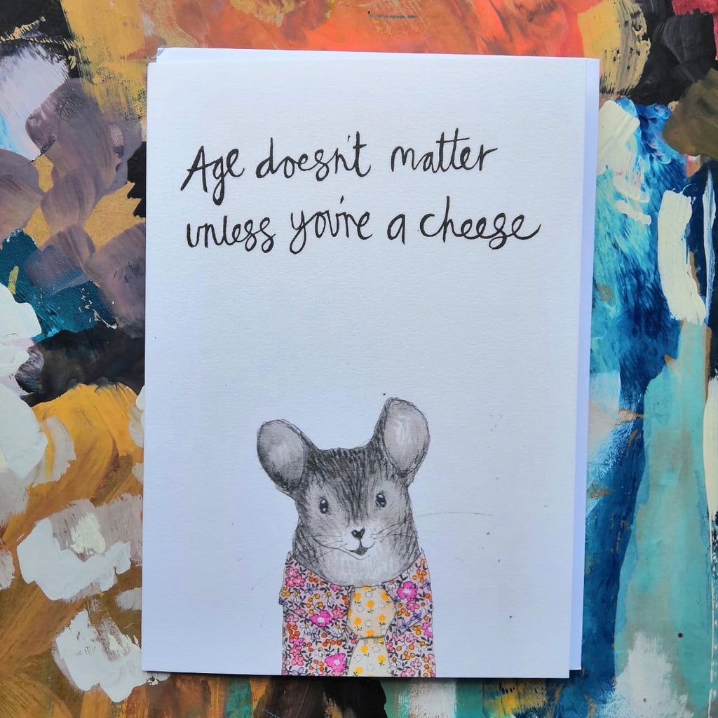 Card, AS03RAY, Ray the mouse, 'Age doesn't matter unless you are a cheese'