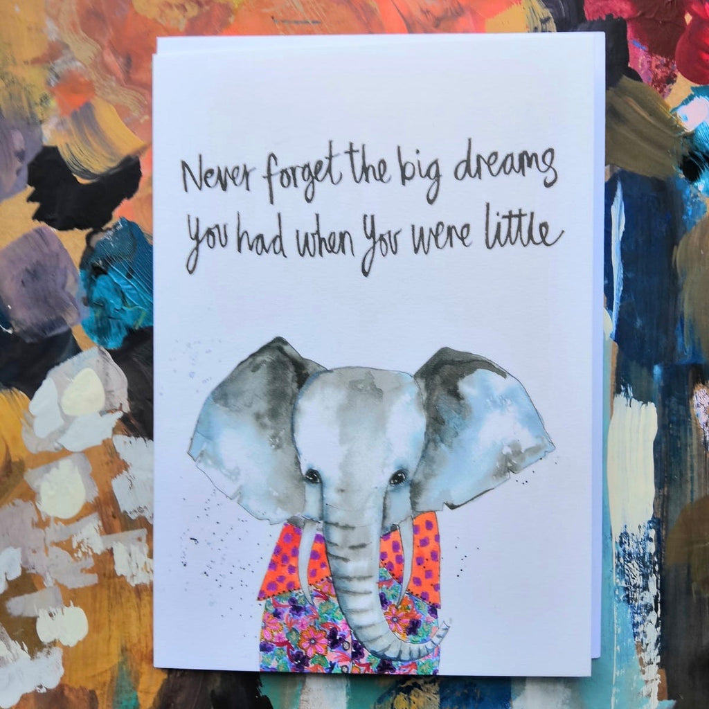 Card, AS02JULIUS, Julius the elephant, 'Never forget the big dreams you had when you were little'
