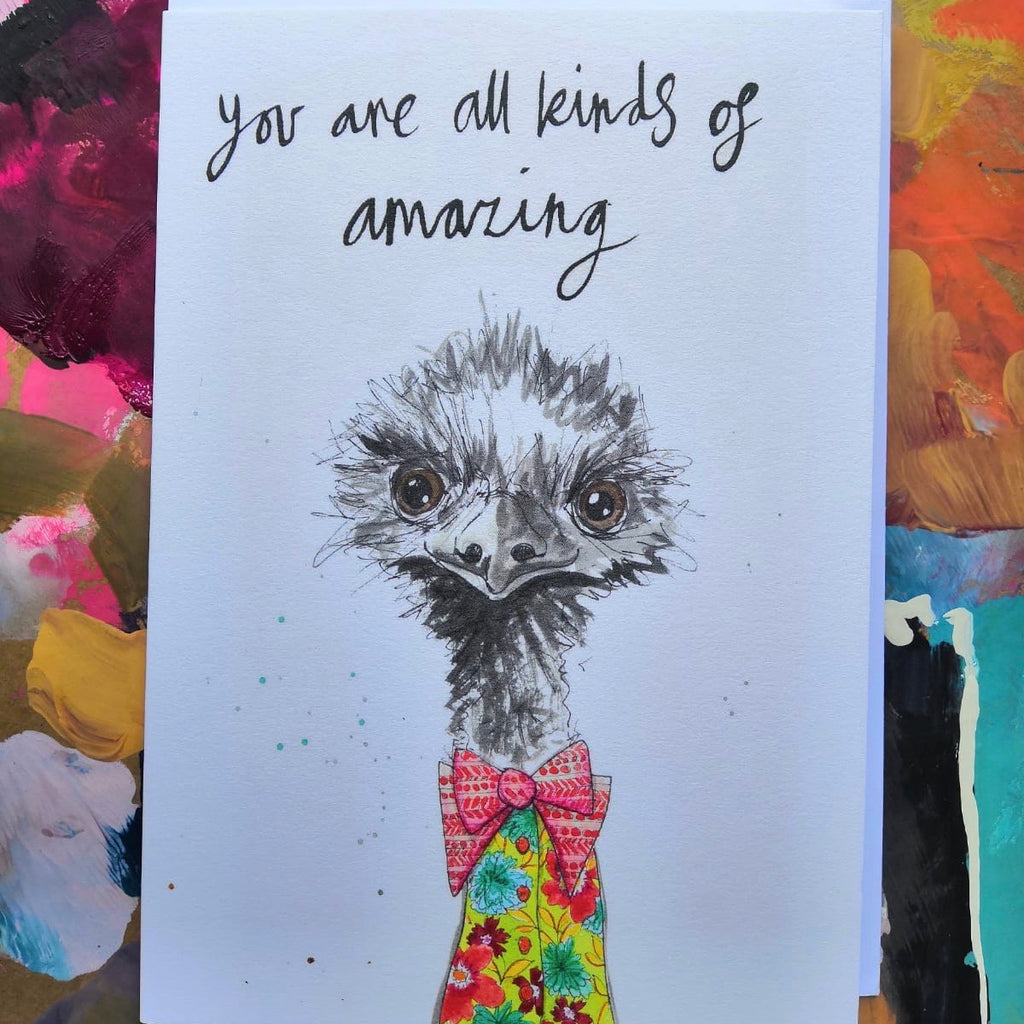 Card, Bruce the emu, 'You are all kinds of amazing'