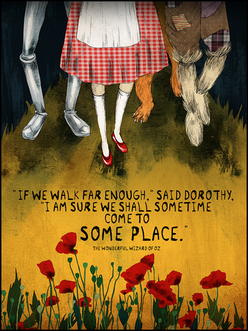 "Wizard of Oz ""If We Walk Far Enough"" Quote Poster"