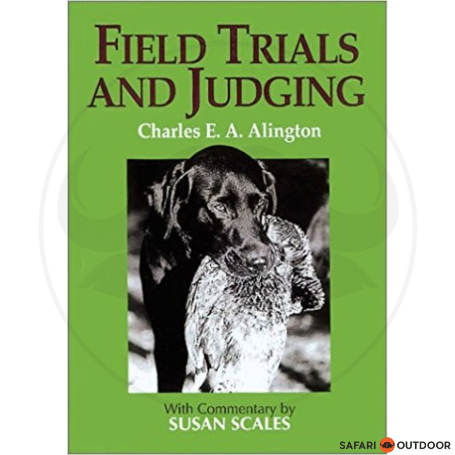 FIELD TRIALS AND JUDGING - ALINGTON (BOOK)