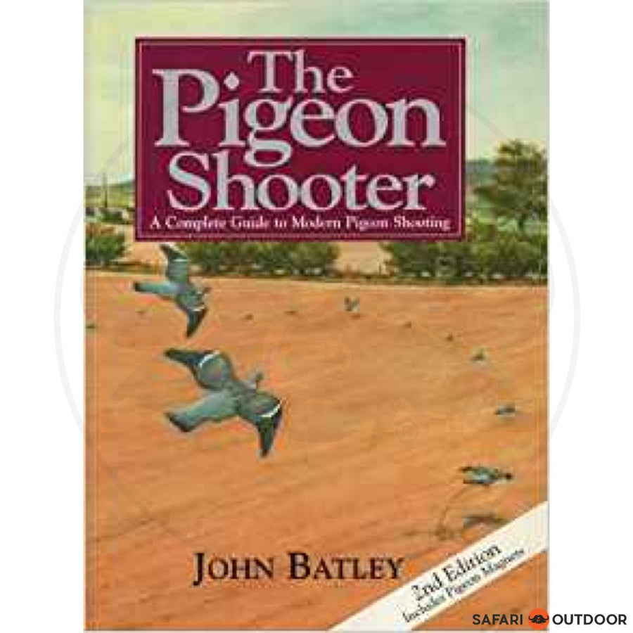 THE PIGEON SHOOTER HARD COVER - BATLEY (BOOK)