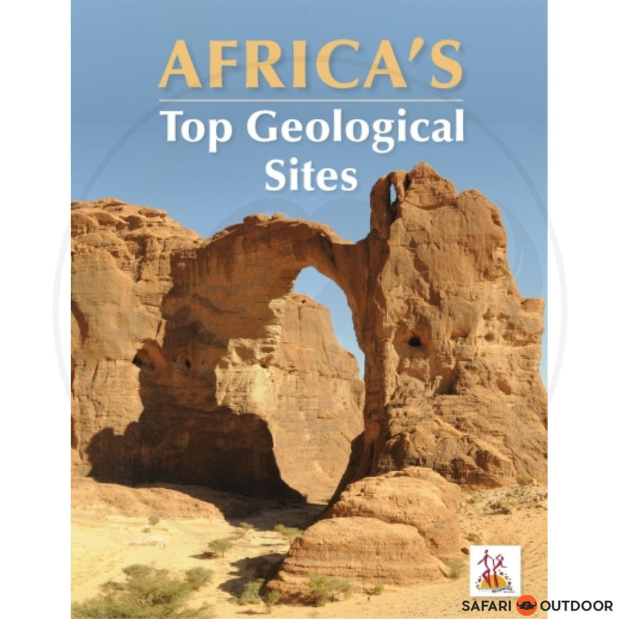 AFRICA'S TOP GEOLOGICAL SITES (BOOK)