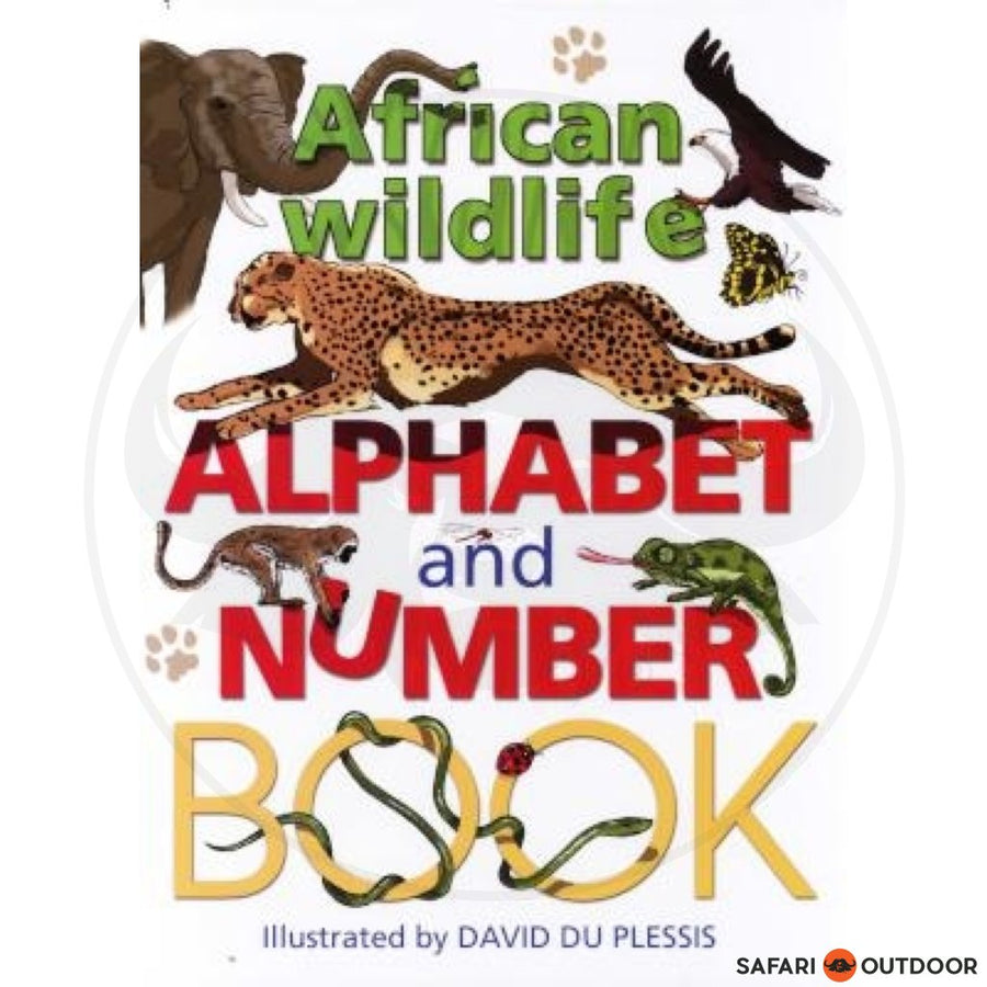 AFRICAN WILDLIFE ALPHABET AND NUMBER - DAVID DU PLESSIS (BOOK)