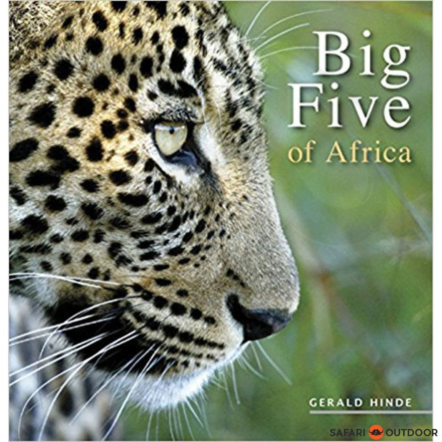 AFRICA'S BIG FIVE - GERALD HINDE (BOOK)