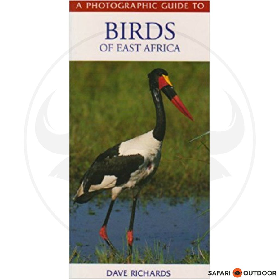 A PHOTOGRAPHIC GUIDE TO BIRDS OF EAST AFRICA - DAVE RICHARDS (BOOK)