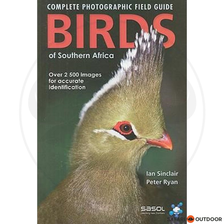 COMPLETE PHOTO FIELD GUIDE TO BIRDS OF SOUTH AFRICA, SINCLAIR (BOOK)