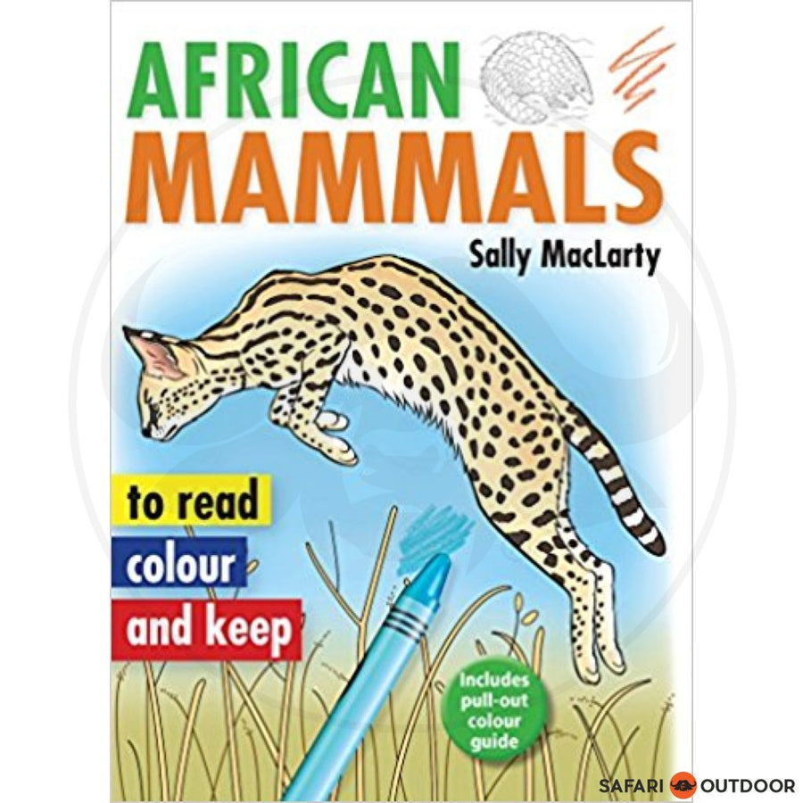 AFRICAN MAMMALS TO READ, COLOUR MACLARTY (BOOK)