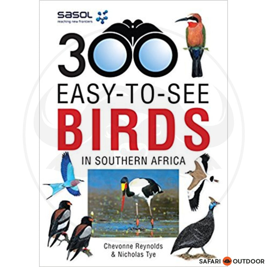 SASOL 300 EASY-TO-SEE BIRDS IN SA (BOOK)