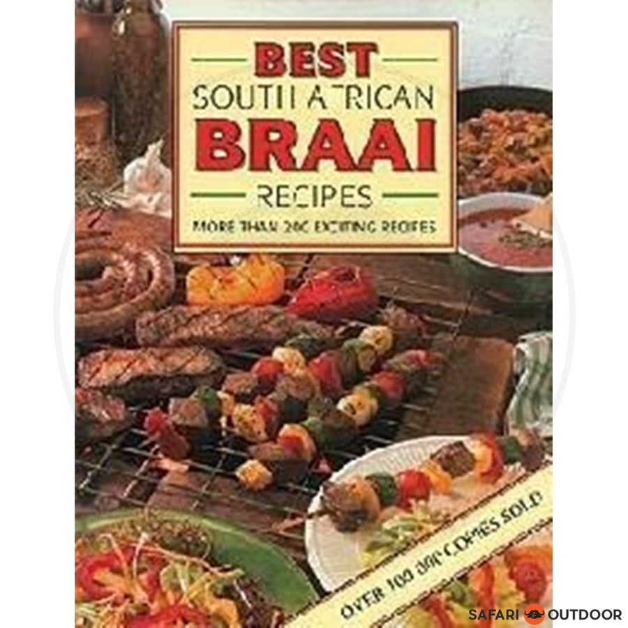 BEST SOUTH AFRICAN BRAAI RECIPES- CHRISTA KIRSTEIN (BOOK)