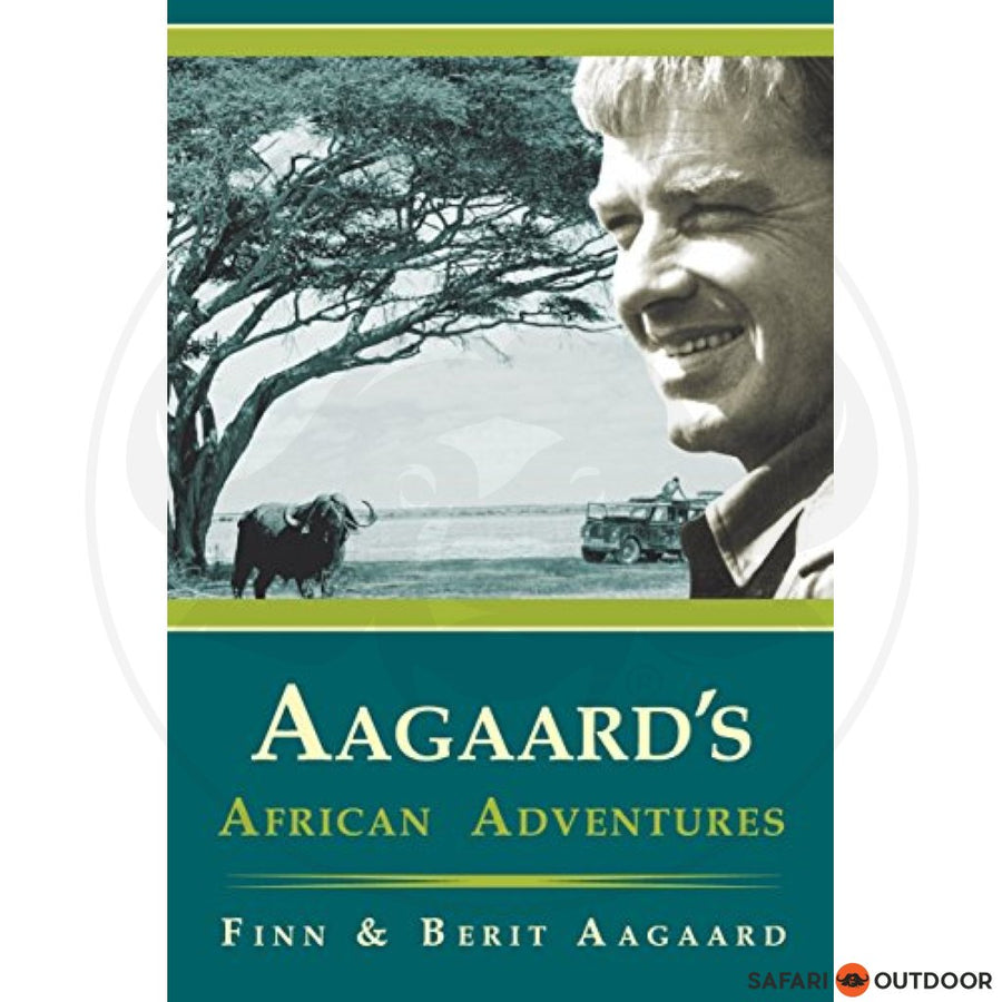 AAGAARDS AFRICAN ADVENTURES - FIN AARGAARD (BOOK)