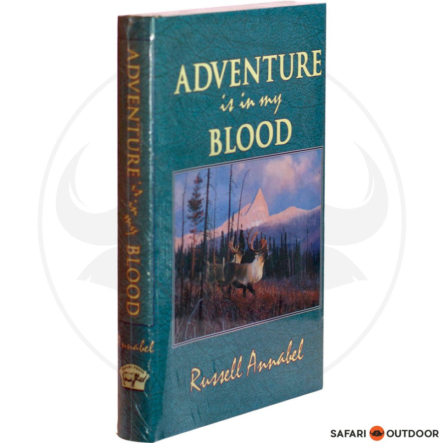 ADVENTURE IS IN MY BLOOD: VOLIII (BOOK )