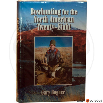 BOW HUNTING FOR NORTH AMERICA BOGNER (BOOK)