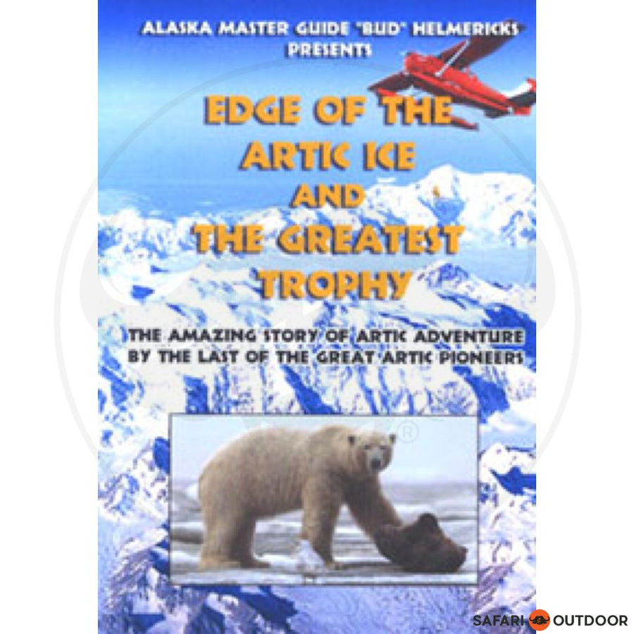 EDGE OF THE ARTIC ICE DVD