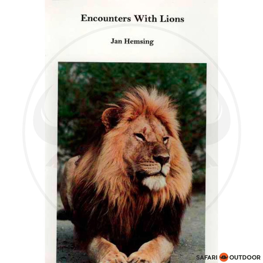 ENCOUNTERS WITH LIONS - JAN HEMSING (BOOK)