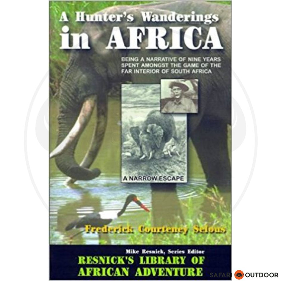 AFRICA MY AFRICA A WANDERING HUNTERS MUTTERING (BOOK)