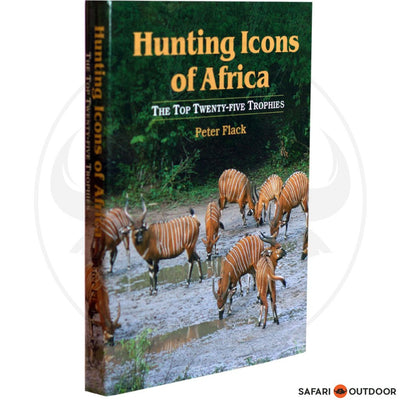 HUNTING ICONS OF AFRICA (BOOK)