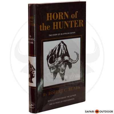 HORN OF THE HUNTER - RUARK (BOOK)
