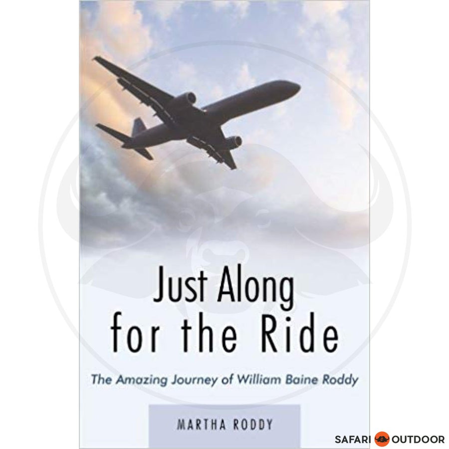 JUST ALONG FOR THE RIDE (BOOK)