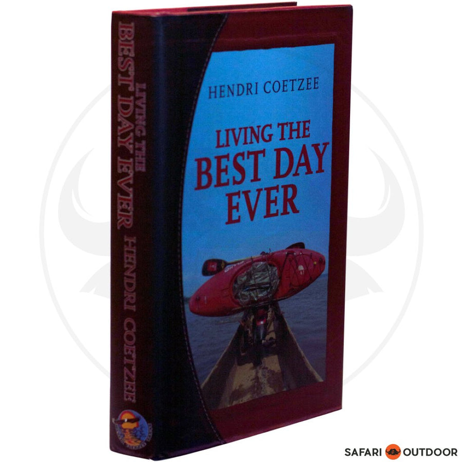 LIVING THE BEST DAY EVER (BOOK)