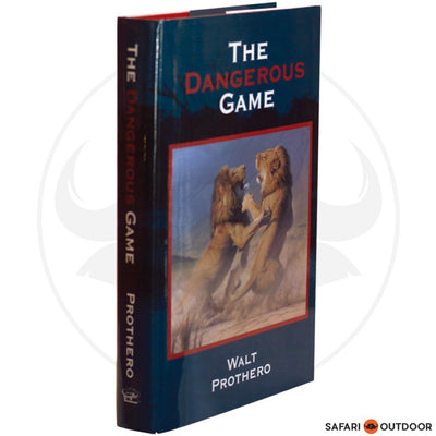 THE DANGEROUS GAME - PROTHERO (BOOK)
