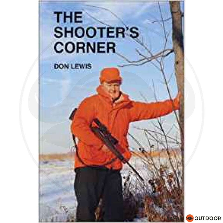 THE SHOOTERS CORNER - DON LEWIS (BOOK)