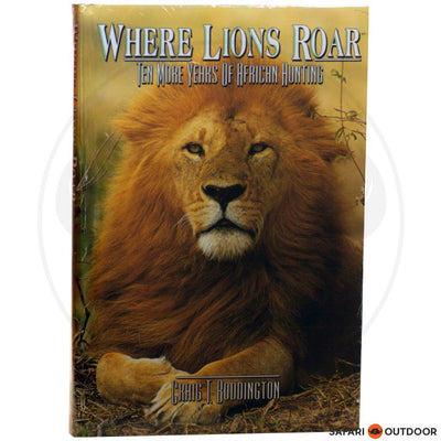 WHERE LIONS ROAR - BODDINGTON (BOOK)