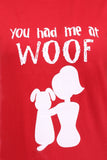 You had me at Woof Unisex T-shirt