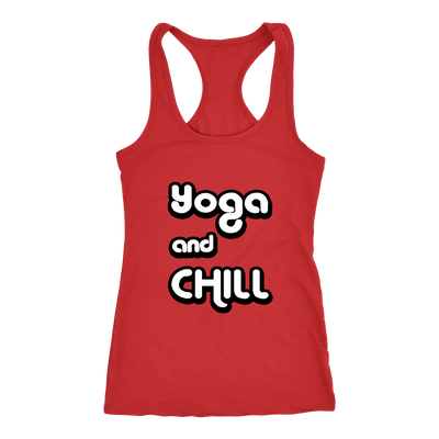 Limited Edition Yoga and Chill Racerback Tanks - Salezr.com