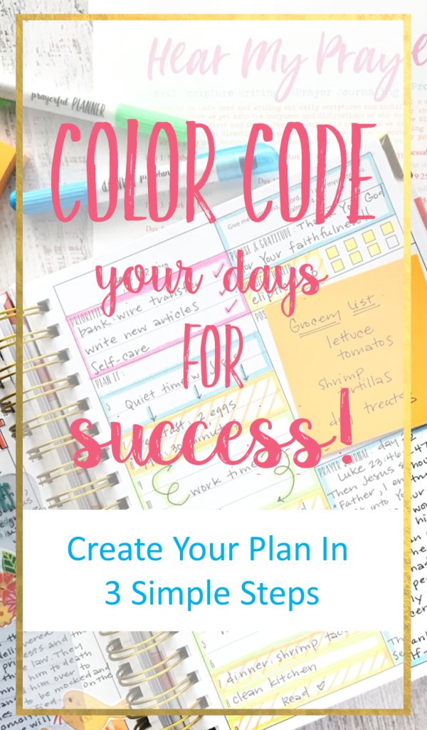how to color code your day planner for success prayerful planner