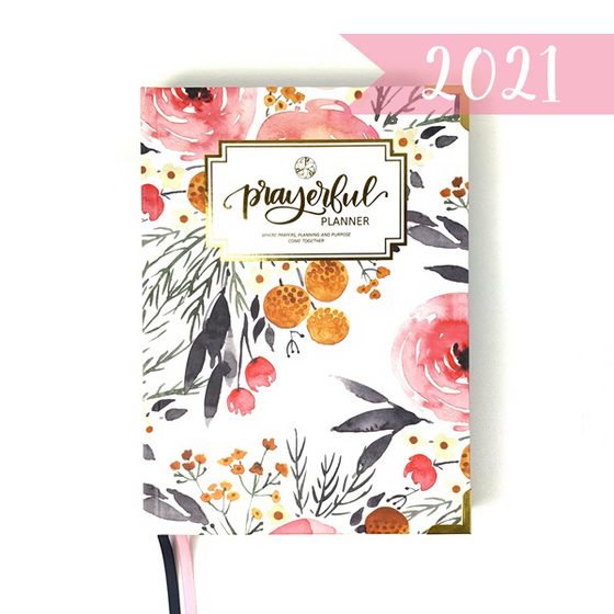 "2021 ""WEEKLY"" Prayerful Planner - ""DATED"" Blessed Blossom"