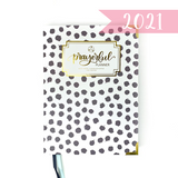"2021 ""WEEKLY"" Prayerful Planner - ""DATED"" Delightful Dot"