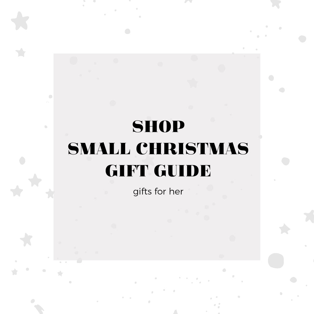Shop Small This Christmas Gift Guide... Gifts For Her