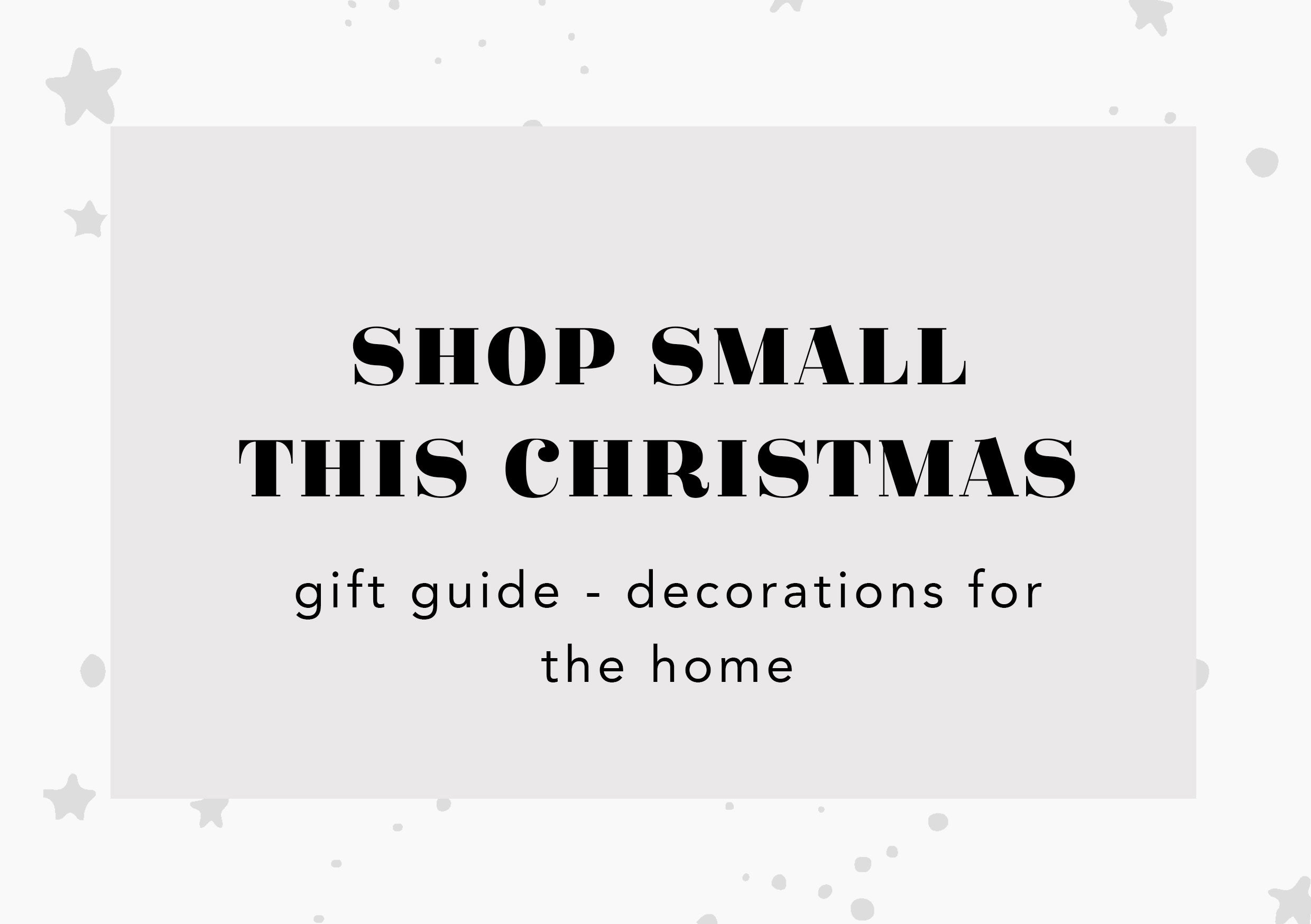 shop small this christmas - decorations for the home