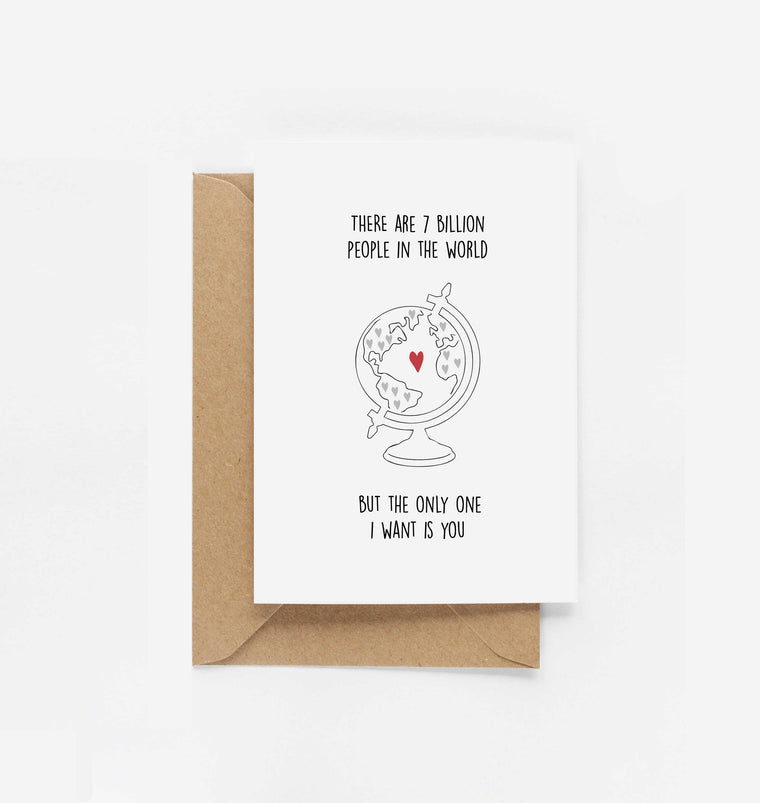 The Only One I Want Is You Valentine's Card